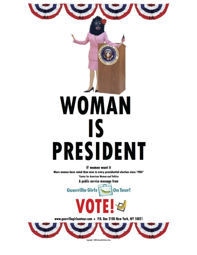 guerrilla-girls-on-tour-woman-is-president-poster-8x10-copy